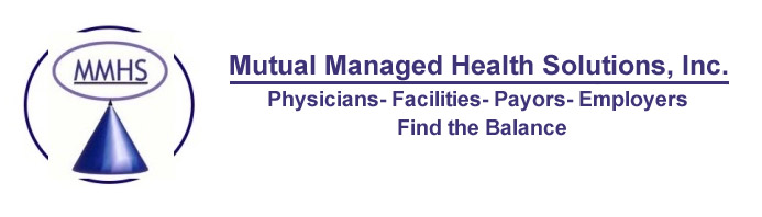 Mutual Managed Health Solutions, Inc. Physicians, Facilities, Payors, Employers,  Find the balance